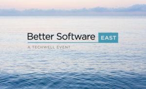 Better Software East