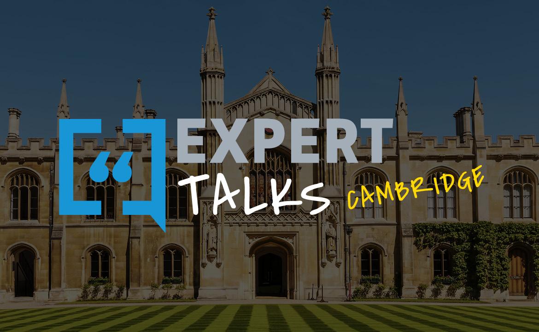 Expert Talks Cambridge