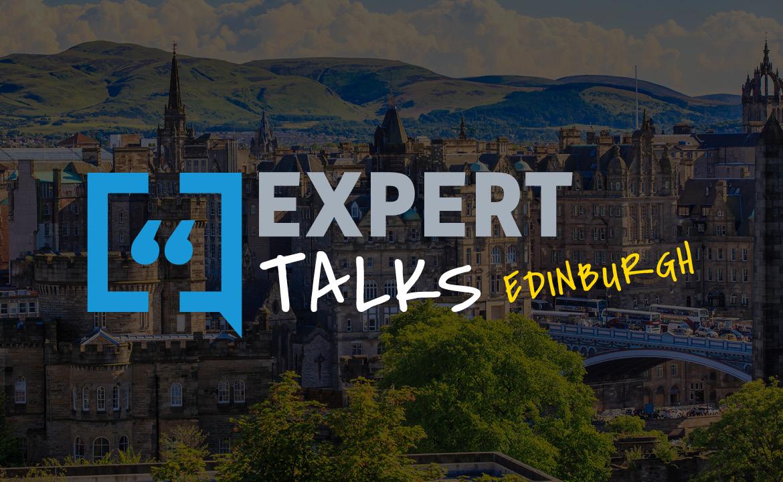 Expert Talks Edinburgh