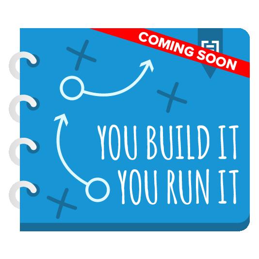 You Build It You Run It